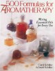 500 Formulas for Aromatherapy: Mixing Essential Oils for Every Use (Paperback Book) at Sears.com