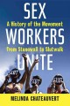 Sex Workers Unite: A History of the Movement from Stonewall to Slutwalk (Hardcover Book) at Sears.com