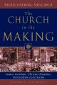 The Church in the Making: Lumen Gentium, Christus Dominus, Orientalium Ecclesiarum (Paperback Book) at Sears.com