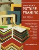 Home Book of Picture Framing: Professional Secrets of Mounting Matting, Framing and Displaying Artworks, Photographs, Posters, Fabrics, Collectibles, Carvings and More (Paperback Book) at Sears.com