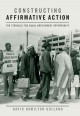 Constructing Affirmative Action: The Struggle for Equal Employment Opportunity (Hardcover Book) at Sears.com