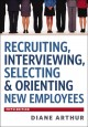 Recruiting, Interviewing, Selecting & Orienting New Employees (Hardcover Book) at Sears.com