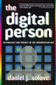 The Digital Person: Technology And Privacy in the Information Age (Paperback Book) at Sears.com