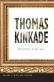 Thomas Kinkade: The Artist in the Mall (Paperback Book) at Sears.com