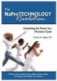The NaPro Technology Revolution: Unleashing the Power in a Woman's Cycle; What Every Woman has a Right to Know About her Body...Her Health...Her Future! (Hardcover Book) at Sears.com
