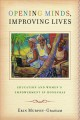 Opening Minds, Improving Lives: Education and Women's Empowerment in Honduras (Paperback Book) at Sears.com