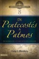 De Pentecostes a Patmos / From Pentecost to Patmos: Una introduccion a los libros de Hechos a Apocalipsis / An introduction to the New Testament books from Acts to Revelation (Paperback Book) at Sears.com