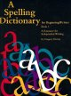 A Spelling Dictionary for Beginning Writers Book 1: A Resource for Independent Writing (Paperback Book) at Sears.com