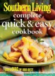 Southern Living Complete Quick & Easy Cookbook (Paperback Book) at Sears.com