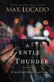 A Gentle Thunder: Hearing God Through the Storm (Paperback Book) at Sears.com