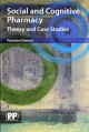Social and Cognitive Pharmacy: Theory and Case Studies (Paperback Book) at Sears.com
