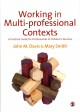 Working in Multi-professional Contexts: A Practical Guide for Professionals in Children's Services (Paperback Book) at Sears.com