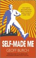 Self-Made Me: Why Being Self-employed Beats Everyday Employment Every Time (Paperback Book) at Sears.com