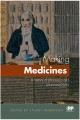 Making Medicines: A brief history of pharmacy and pharmaceuticals (Paperback Book) at Sears.com