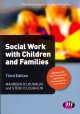 Social Work With Children and Families (Paperback Book) at Sears.com