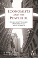 Economists and the Powerful: Convenient Theories, Distorted Facts, Ample Rewards (Paperback Book) at Sears.com