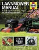 Lawnmower Manual: A Practical Guide to Choosing, Using and Maintaining a Lawnmower (Hardcover Book) at Sears.com