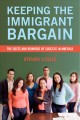 Keeping The Immigrant Bargain: The Costs and Rewards of Success in America (Paperback Book) at Sears.com