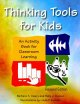 Thinking Tools for Kids: An Activity Book for Classroom Learning (Paperback Book) at Sears.com