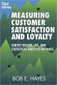 Measuring Customer Satisfaction and Loyalty: Survey Design, Use, and Statistical Analysis Methods (Hardcover Book) at Sears.com