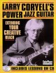 Larry Coryell's Power Jazz Guitar: Extending Your Creative Reach (Paperback Book) at Sears.com