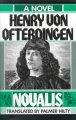 Henry Von Ofterdingen: A Novel (Paperback Book) at Sears.com