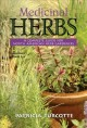 Medicinal Herbs: A Complete Guide for North American Herb Gardeners : Includes Zones 3 - 6 (Paperback Book) at Sears.com