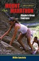 Mount Marathon: Alaska's Great Footrace (Paperback Book) at Sears.com