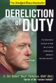 Dereliction of Duty: Eyewitness Account of How Bill Clinton Compromised America's National Security (Paperback Book) at Sears.com