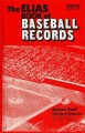 The Elias Book of Baseball Records 2013: Major League Baseball Records, World Series Records, Championship Series Records, Division Series Records, All-Star Game Records, Hall of Fame Records (Hardcover Book) at Sears.com