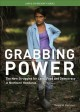 Grabbing Power: The New Struggles for Land, Food and Democracy in Northern Honduras (Paperback Book) at Sears.com