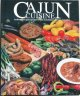 Cajun Cuisine: Authentic Cajun Recipes from Louisiana's Bayou Country (Hardcover Book) at Sears.com