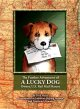 The Further Adventures of a Lucky Dog: Owney, U.S. Rail Mail Mascot (Hardcover Book) at Sears.com