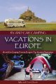 Rv and Car Camping Vacations in Europe: Rv and Car Camping Tours to Europes Top Vacation Destinations (Paperback Book) at Sears.com