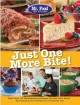 Mr. Food Test Kitchen Just One More Bite!: More Than 150 Mouthwatering Recipes You Just Can't Resist (Paperback Book) at Sears.com