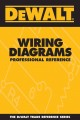 Dewalt Wiring Diagrams: Professional Reference (Paperback Book) at Sears.com