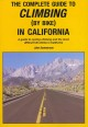 The Complete Guide to Climbing (By Bike) in California: A Guide to Cycling Climbing and the Most Difficult Hill Climbs in California (Paperback Book) at Sears.com
