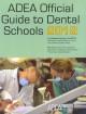 ADEA Official Guide to Dental Schools 2012: For Students Entering Fall 2013 (Paperback Book) at Sears.com