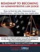 Roadmap to Becoming an Administrative Law Judge: How to Find ALJ Jobs, Determine Your Qualifications, and Develop Your ALJ Application (Paperback Book) at Sears.com