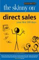 Direct Sales: Your First 100 Days (Paperback Book) at Sears.com
