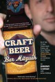 Craft Beer Bar Mitzvah: How It Took 13 Years, Extreme Jewish Brewing, and Circus Sideshow Freaks to Make Shmaltz Brewing Company an International Success (Paperback Book) at Sears.com