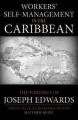 Workers' Self-Management in the Caribbean: The Writings of Joseph Edwards (Paperback Book) at Sears.com