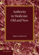 Authority in Medicine - Old and New: The Linacre Lecture 1943 (Paperback Book) at Sears.com