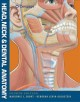 Head, Neck & Dental Anatomy (Paperback Book) at Sears.com