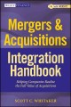 Mergers & Acquisitions Integration Handbook: Helping Companies Realize the Full Value of Acquisitions, with Website (Hardcover Book) at Sears.com