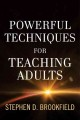 Powerful Techniques for Teaching Adults (Hardcover Book) at Sears.com