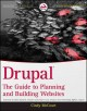 Drupal: The Guide to Planning and Building Websites (Paperback Book) at Sears.com