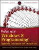 Professional Windows 8 Programming: Application Development With C# and Xaml (Paperback Book) at Sears.com