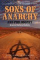 Sons of Anarchy and Philosophy: Brains Before Bullets (Paperback Book) at Sears.com
