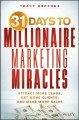 31 Days to Millionaire Marketing Miracles: Attract More Leads, Get More Clients, and Make More Sales (Paperback Book) at Sears.com